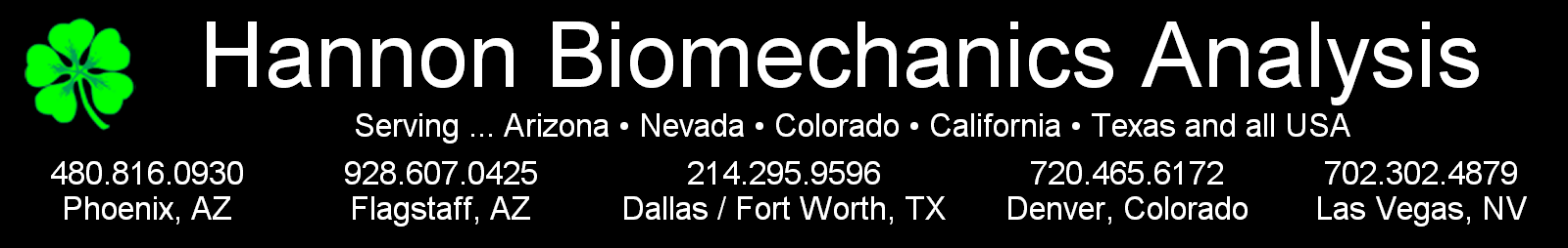 Hannon Biomechanics Analysis Phoenix, Flagstaff, Arizona, Dallas, Fort Worth, Texas